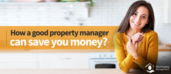 How a good property manager can save you money